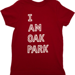 "Red t-shirt that reads ""I am Oak Park."""